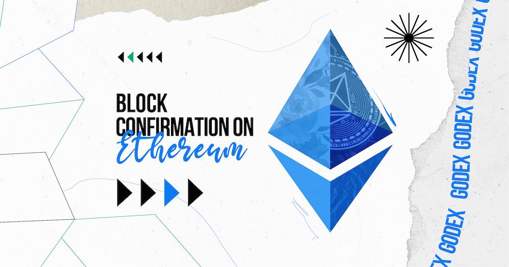 block confirmation on ethereum