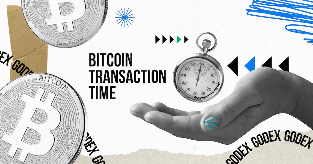 bitcoin transaction time
